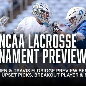 2021 NCAA Lacrosse Tournament Preview | Best Matchup, Upset Picks, Breakout Player & More